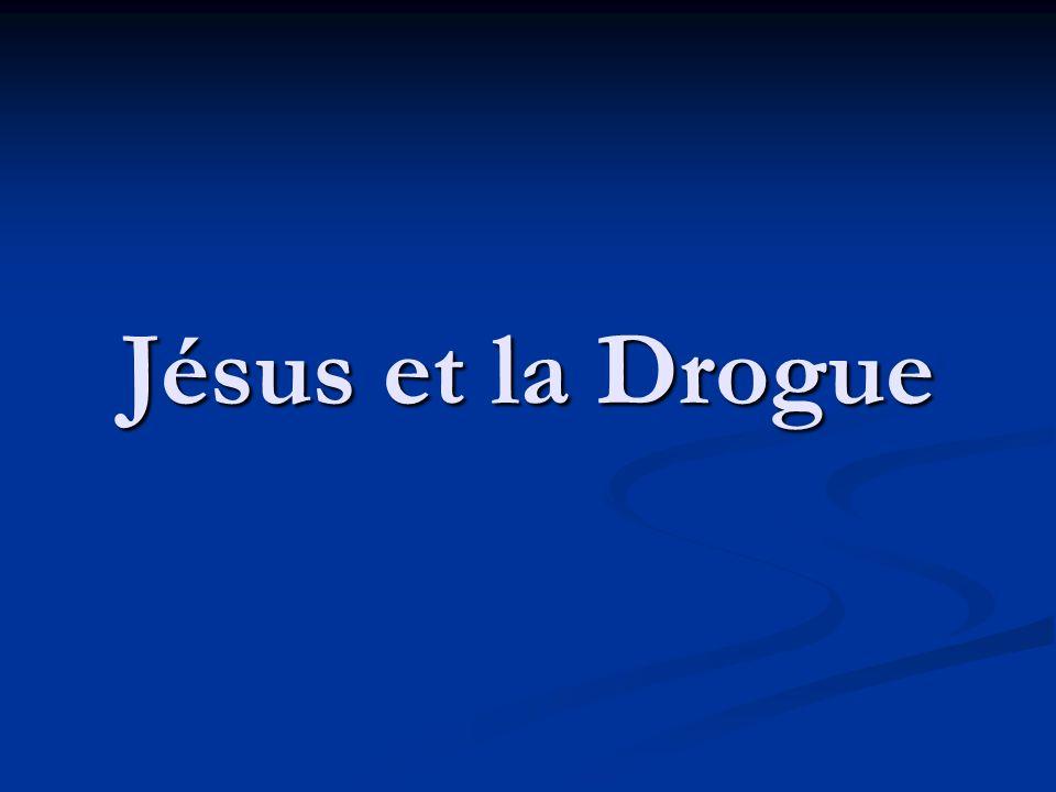 Jésus et la Drogue