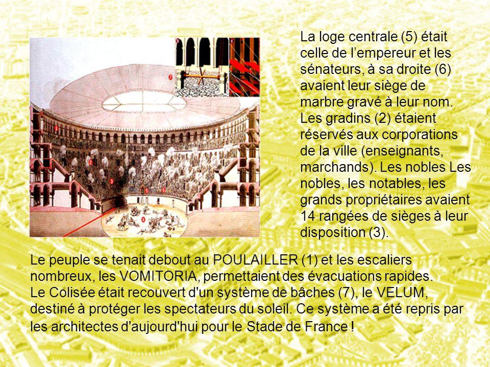 La loge centrale (5) était celle de l'empereur et les sénateurs, à sa droite (6) avaient leur siège de marbre gravé à leur nom. Les gradins (2) étaien