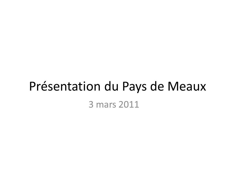 Présentation du Pays de Meaux 3 mars 2011