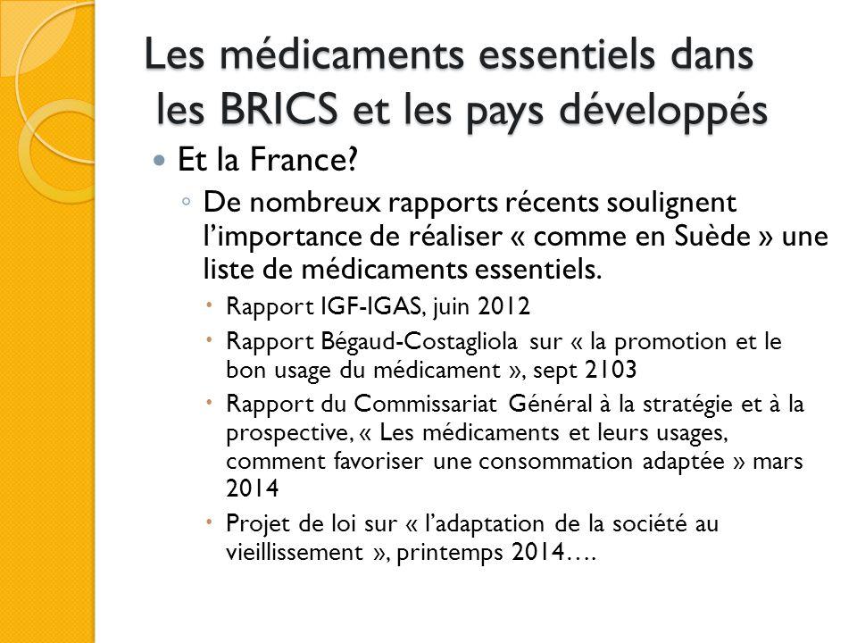 Les médicaments essentiels dans les BRICS et les pays développés Et la France.