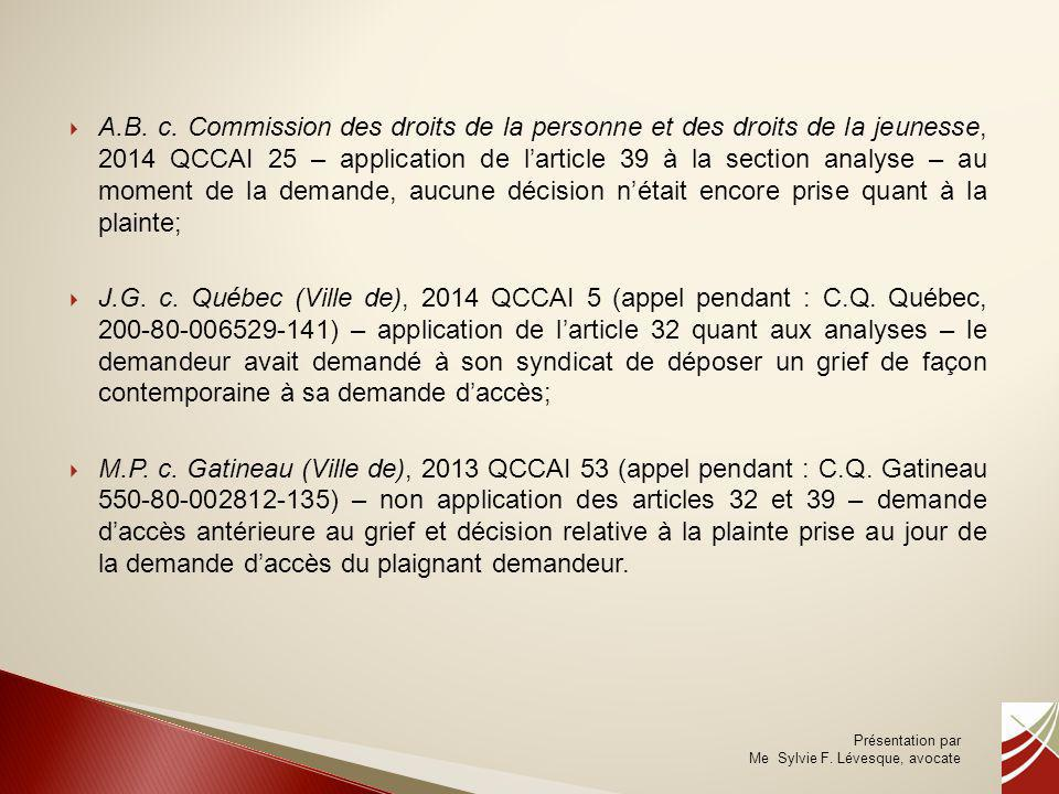  A.B. c. Commission des droits de la personne et des droits de la jeunesse, 2014 QCCAI 25 – application de l'article 39 à la section analyse – au mom