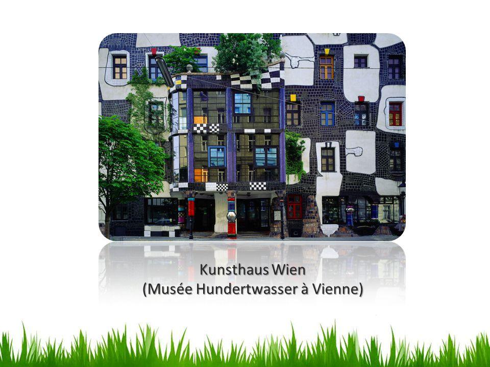 Kunsthaus Wien (Musée Hundertwasser à Vienne)