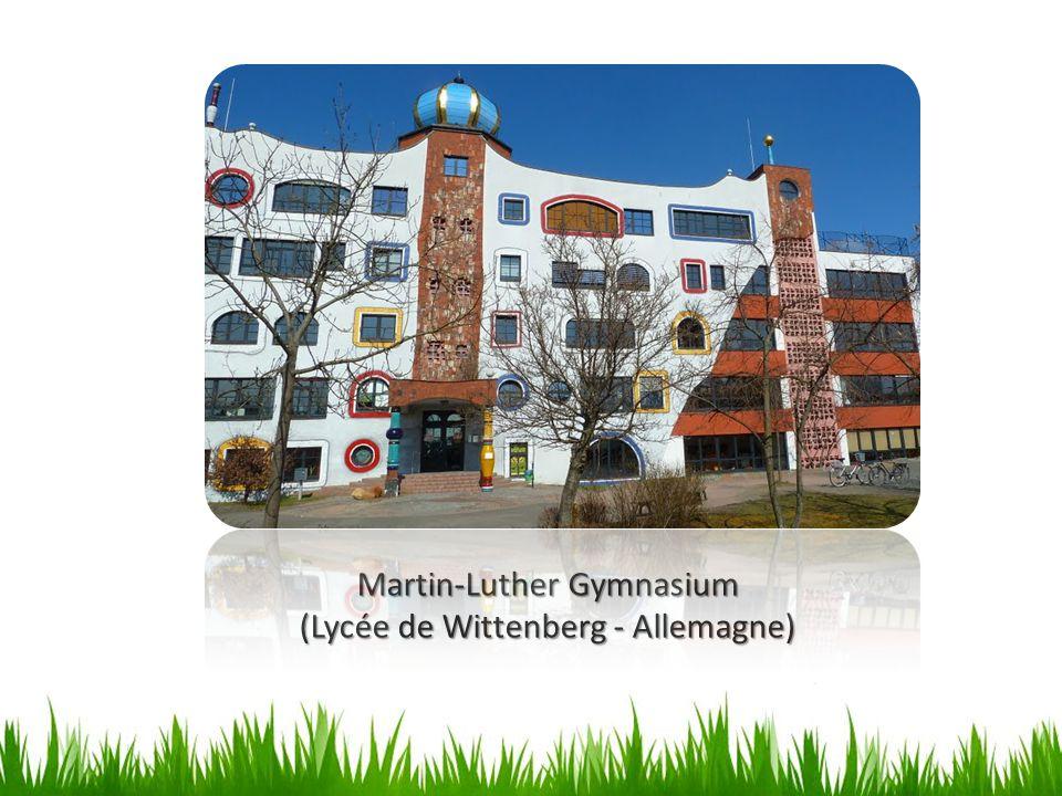 Martin-Luther Gymnasium (Lycée de Wittenberg - Allemagne)