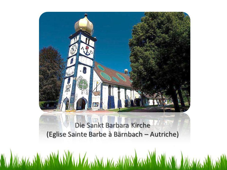 Die Sankt Barbara Kirche (Eglise Sainte Barbe à Bärnbach – Autriche)