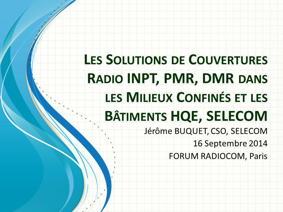 Répéteur Off-air + DAS optique Captation : – antennaire « off-air » avec un répéteur RF/RF ou – par BTS via un coupleur directif Distribution par un master optique + répéteurs distants optiques