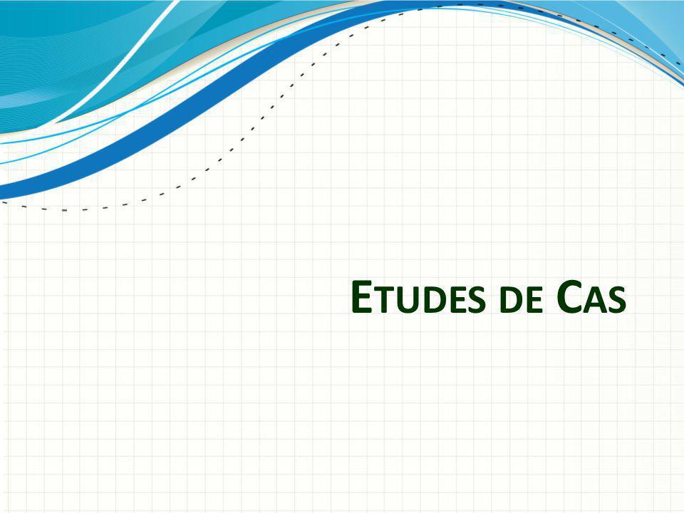 E TUDES DE C AS