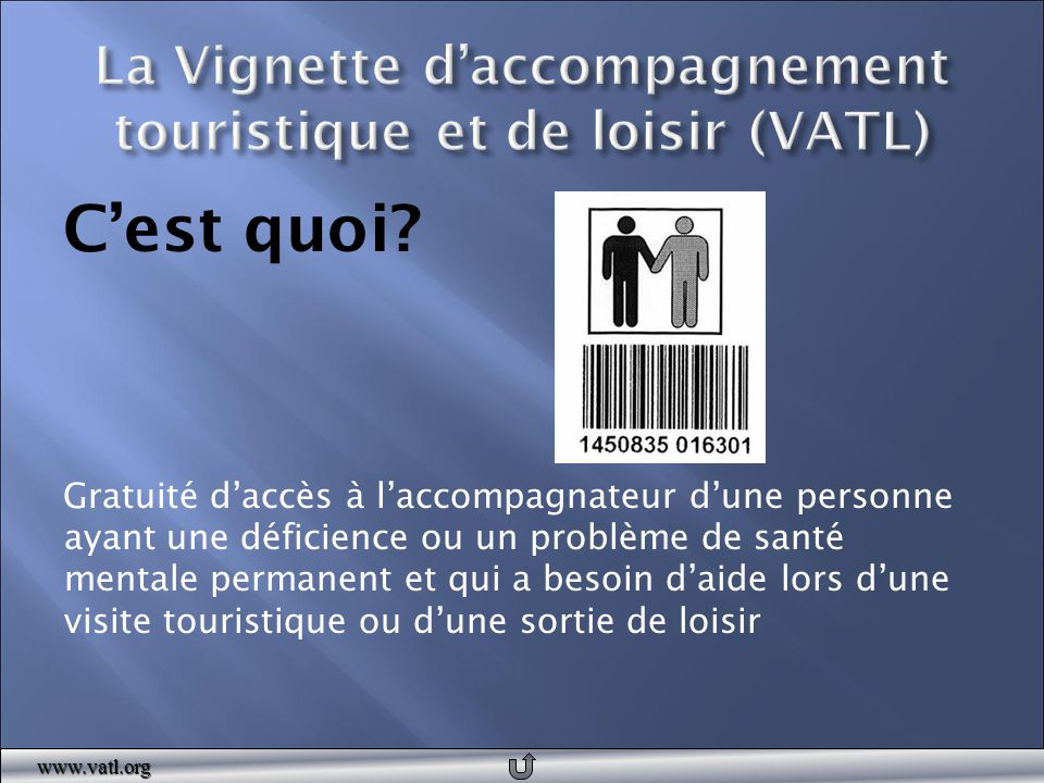 www.vatl.org Coordonnatrion nationale du programme VATL Zone Loisir Montérégie 450 771-0707 infozlm@zlm.qc.ca