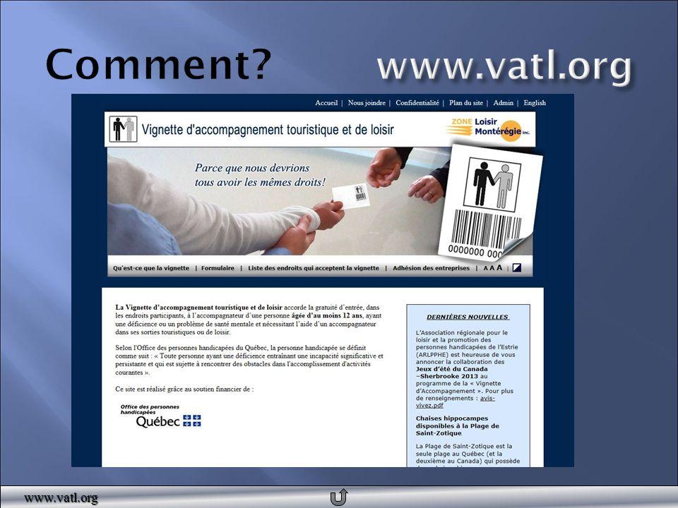 Adhésion au concept Information auprès de leur personnel Identification de leur adhésion sur leur site (autocollant)www.vat.org Rôles :