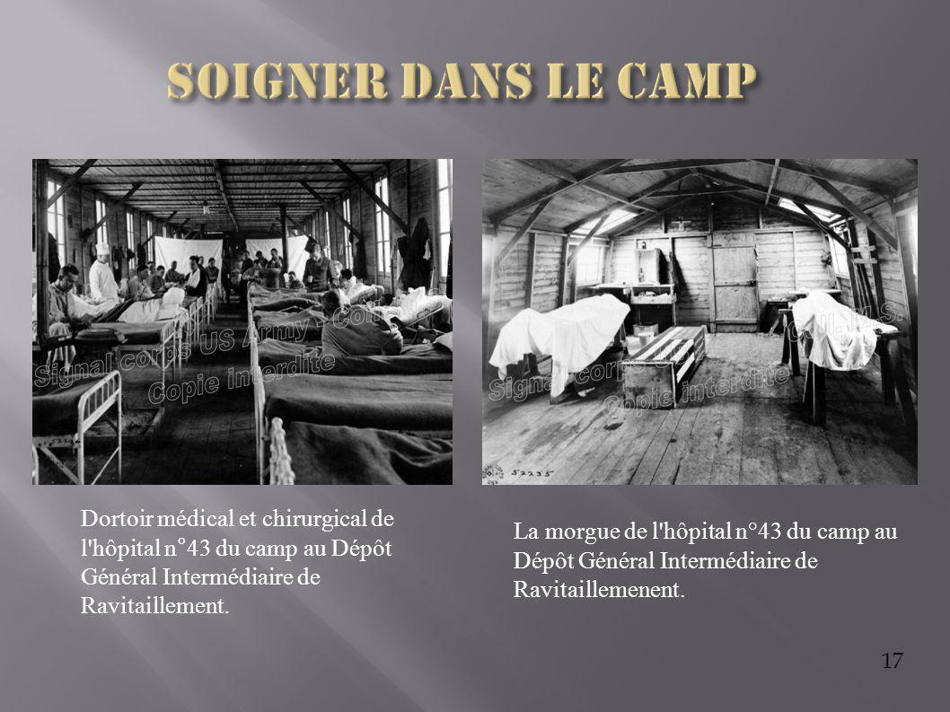 17 La morgue de l'hôpital n°43 du camp au Dépôt Général Intermédiaire de Ravitaillemenent. Dortoir médical et chirurgical de l'hôpital n°43 du camp au