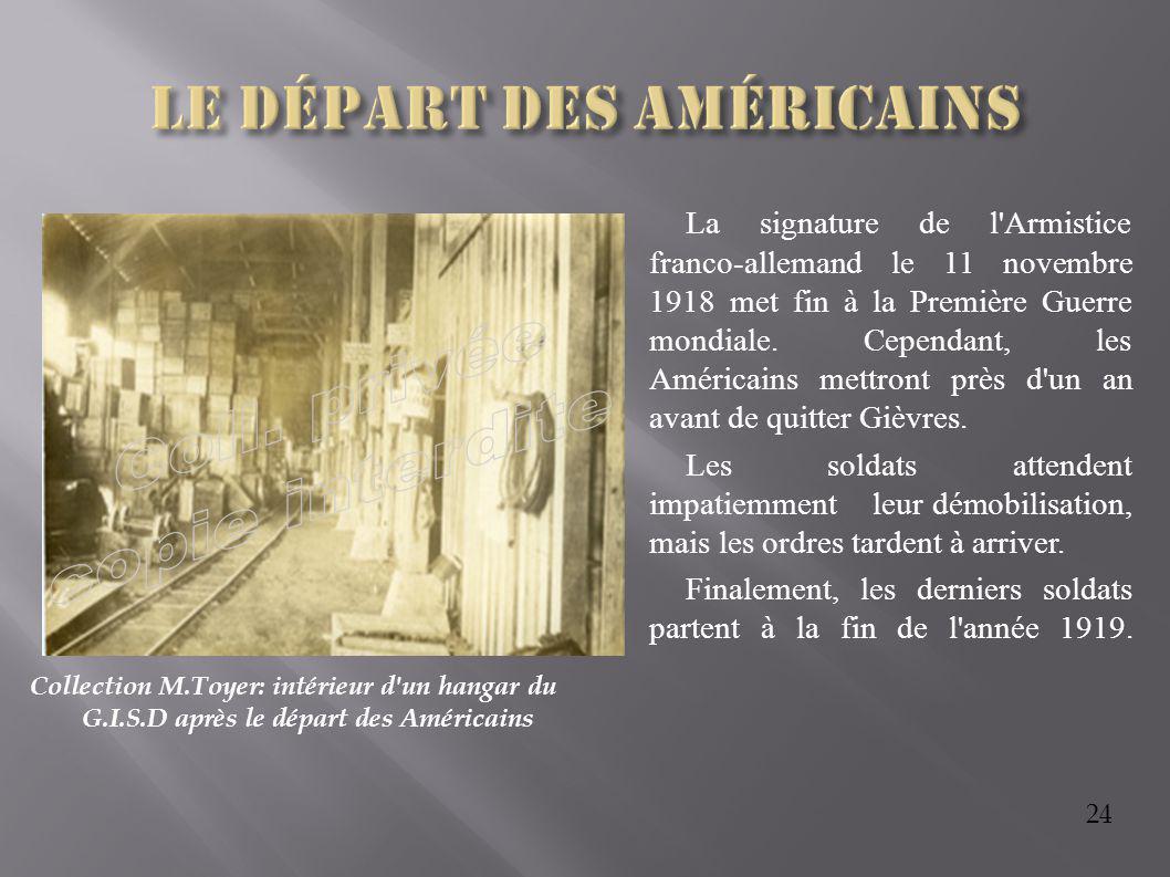 24 Collection M.Toyer: intérieur d'un hangar du G.I.S.D après le départ des Américains La signature de l'Armistice franco-allemand le 11 novembre 1918