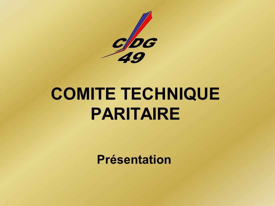 COMITE TECHNIQUE PARITAIRE Présentation