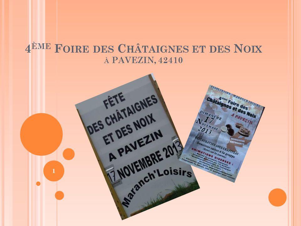 4 ÈME F OIRE DES C HÂTAIGNES ET DES N OIX À PAVEZIN, 42410 1