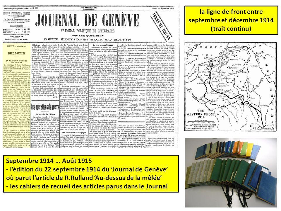 Septembre 1914 … Août 1915 - l'édition du 22 septembre 1914 du 'Journal de Genève' où parut l'article de R.Rolland 'Au-dessus de la mêlée' - les cahie