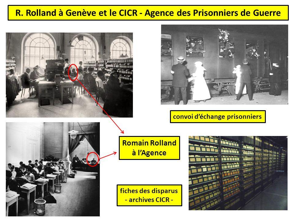 R. Rolland à Genève et le CICR - Agence des Prisonniers de Guerre convoi d'échange prisonniers Romain Rolland à l'Agence fiches des disparus - archive