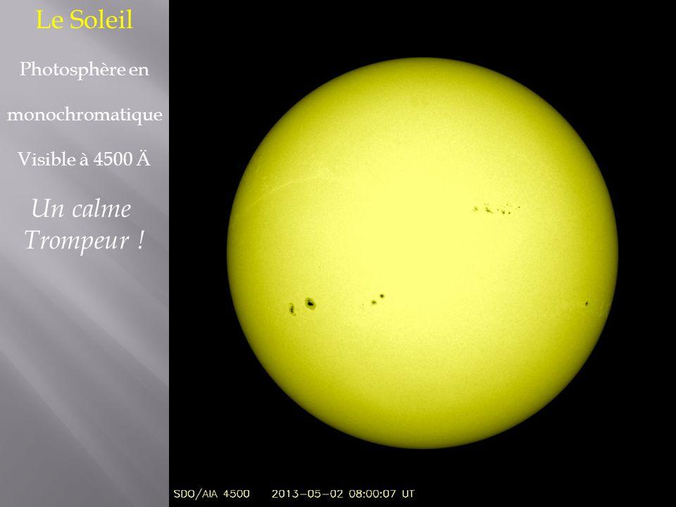 Le Soleil Photosphère en monochromatique Visible à 4500 Ä Un calme Trompeur !