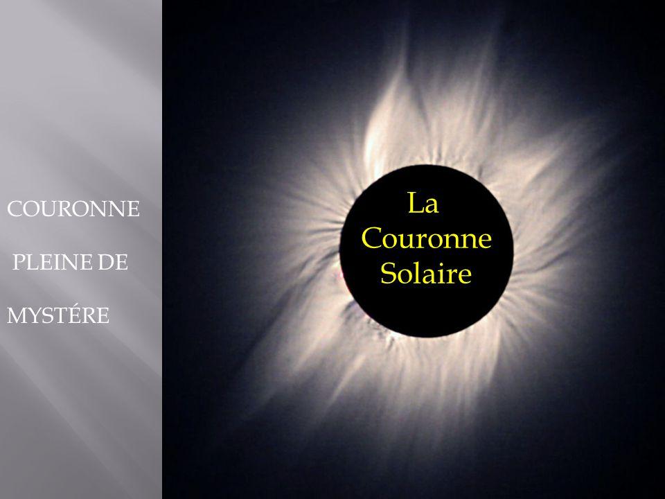 La Couronne Solaire COURONNE PLEINE DE MYSTÉRE