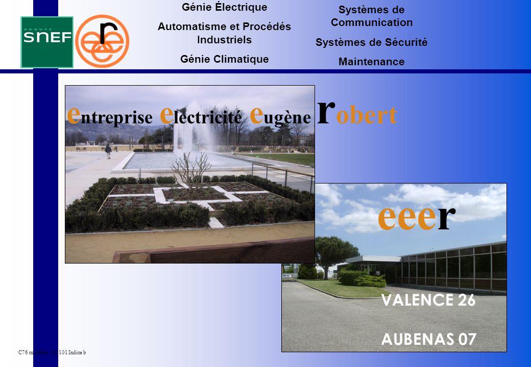VALENCE 26 AUBENAS 07 e ntreprise e lectricité e ugène r obert eeer C76 modèles 100 101 Indice b Génie Électrique Automatisme et Procédés Industriels
