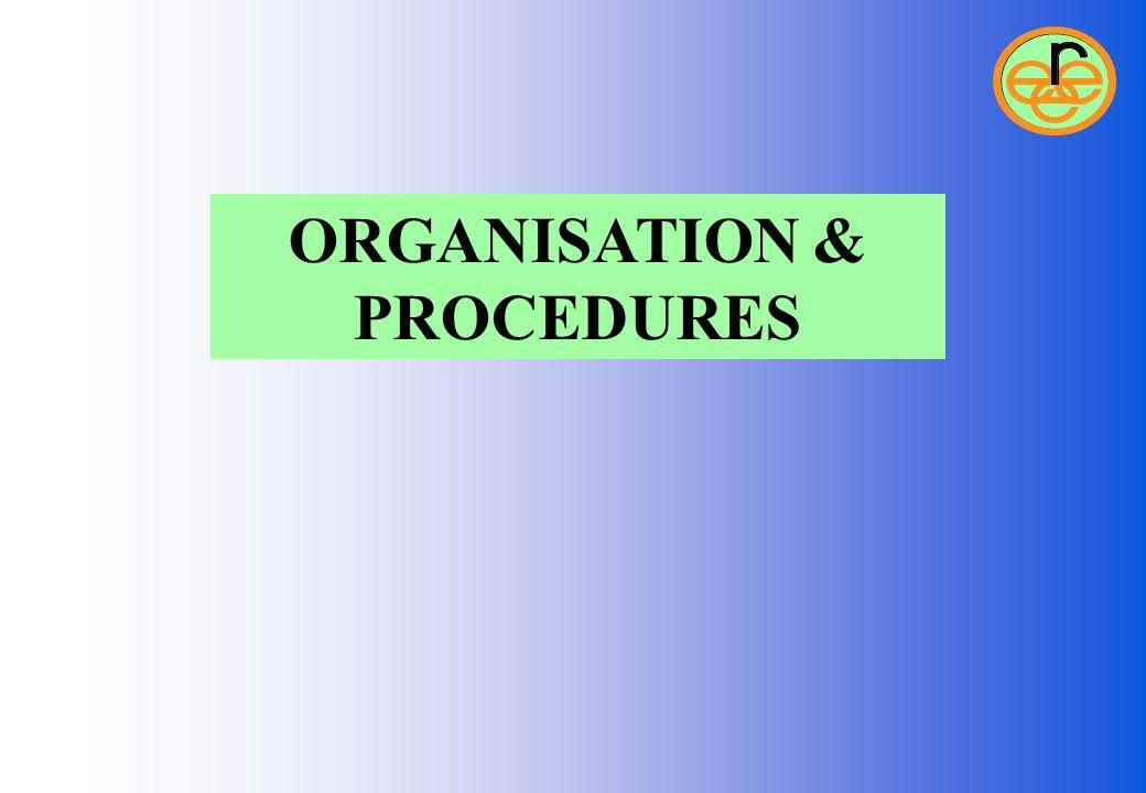 ORGANISATION & PROCEDURES