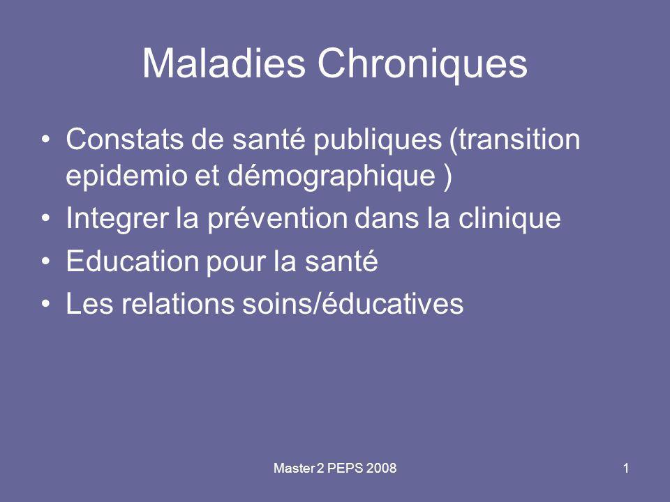 Master 2 PEPS 20082 Épidémie* des MC 86% des DC 77% de la morbidité France:ALD 12% de la population (maladies cardio- vasculaires,cancer,diabete,psychiatrie)=60% des dépenses de santé Augmentation de 73% en 10 ans….accroissement 77% en 2004 15 millions de patients *OMS europe septembre 2006 :cout de l'inobservance :200 milliards de dollars