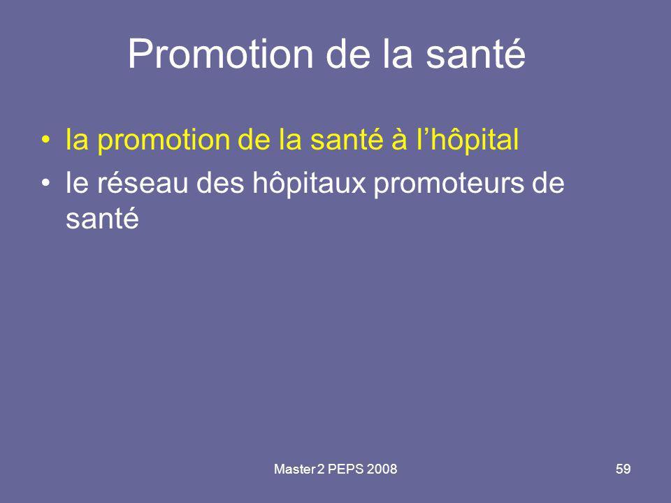 Master 2 PEPS 200859 Promotion de la santé la promotion de la santé à l'hôpital le réseau des hôpitaux promoteurs de santé