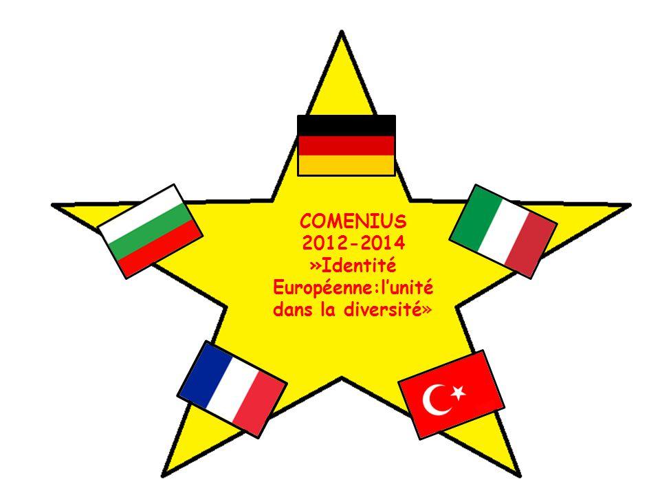 COMENIUS 2012-2014 »Identité Européenne:l'unité dans la diversité»