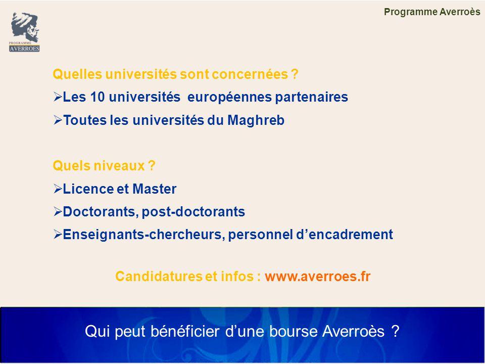 Programme Averroès Qui peut bénéficier d'une bourse Averroès .