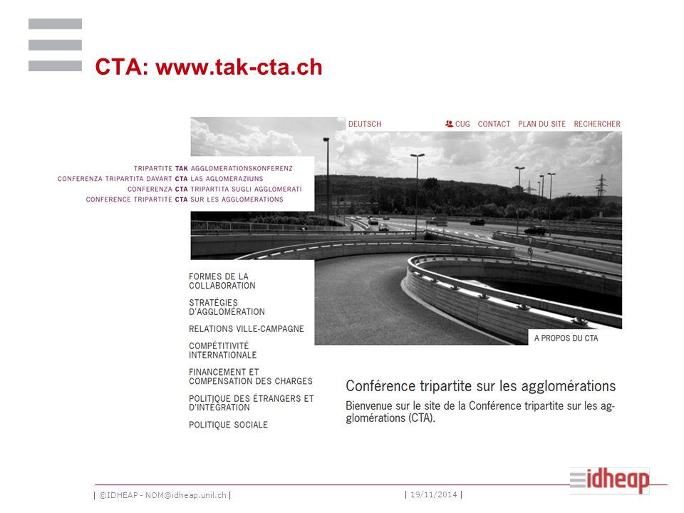 | ©IDHEAP - NOM@idheap.unil.ch | | 19/11/2014 | CTA: www.tak-cta.ch