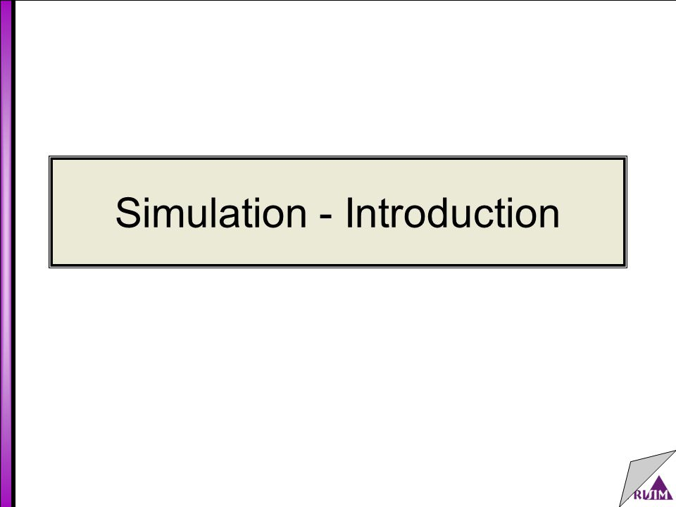 Simulation - Introduction