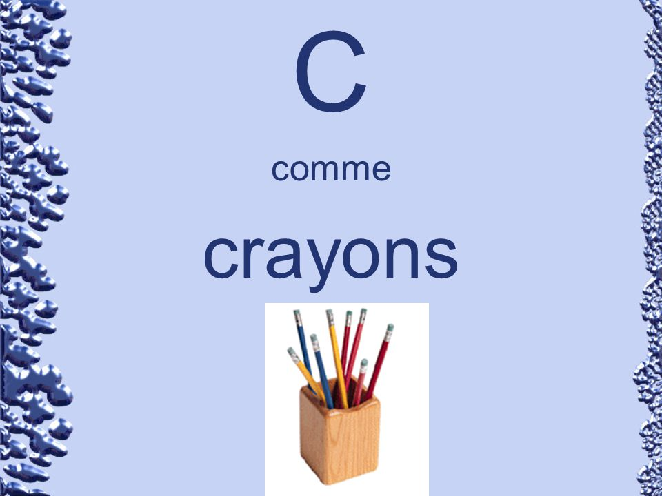 C comme crayons