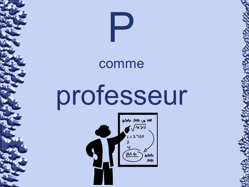 P comme professeur