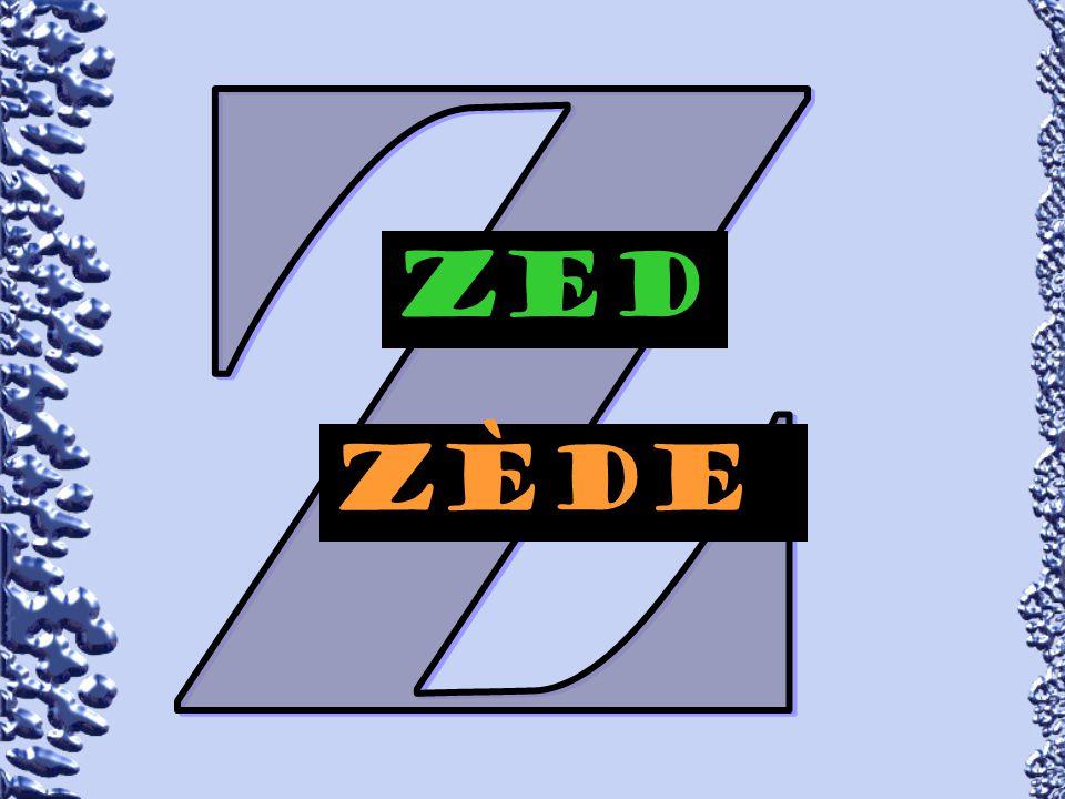 Zed zÈde