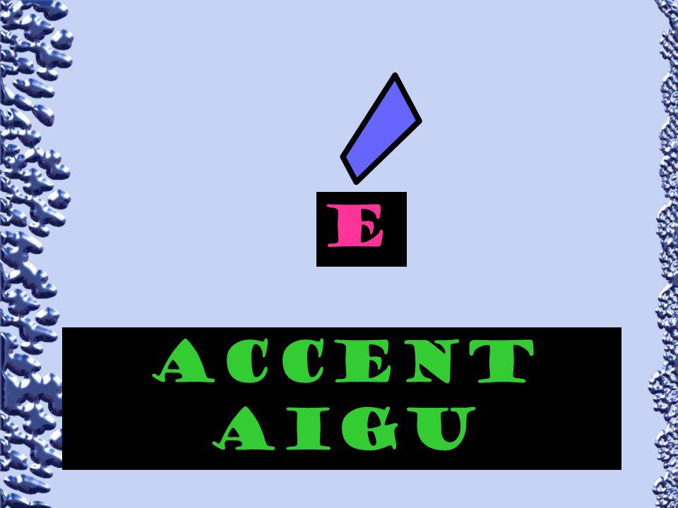 E accent aigu