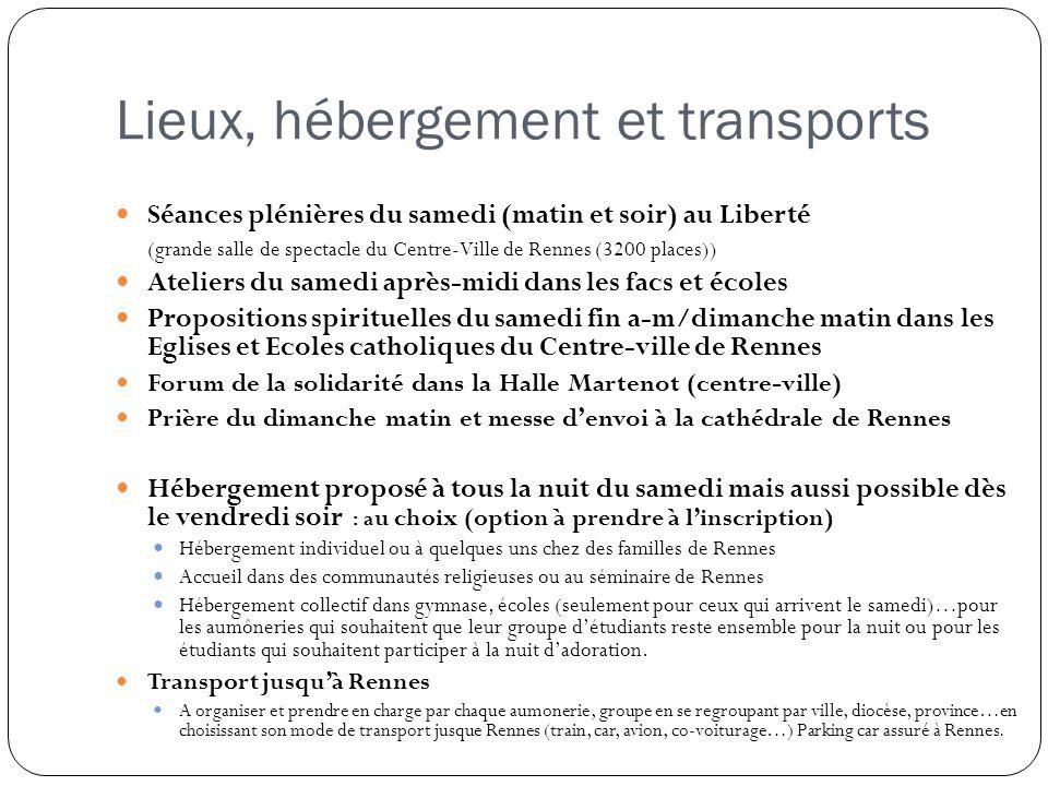Lieux, hébergement et transports Séances plénières du samedi (matin et soir) au Liberté (grande salle de spectacle du Centre-Ville de Rennes (3200 pla