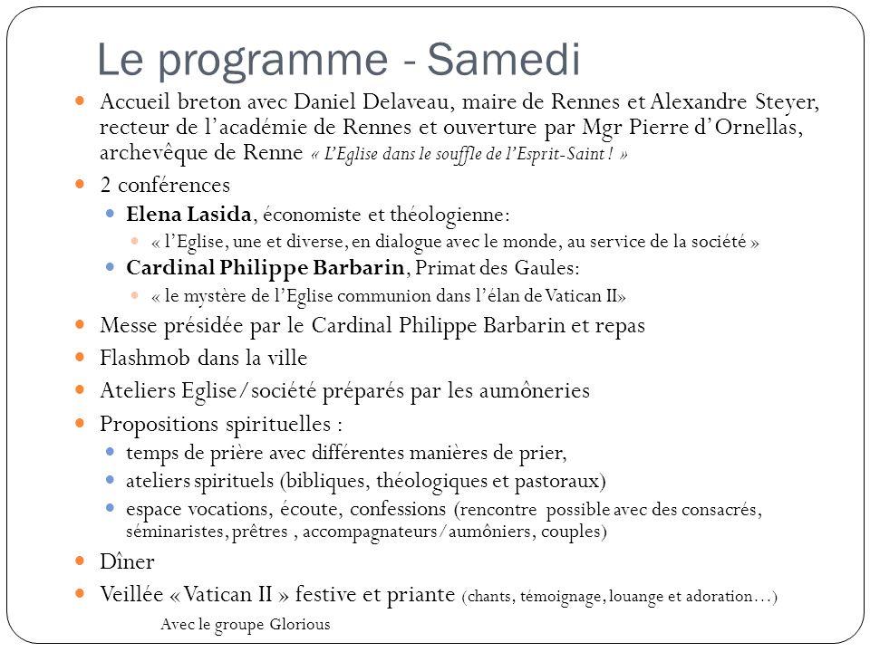 Le programme - Samedi Accueil breton avec Daniel Delaveau, maire de Rennes et Alexandre Steyer, recteur de l'académie de Rennes et ouverture par Mgr P