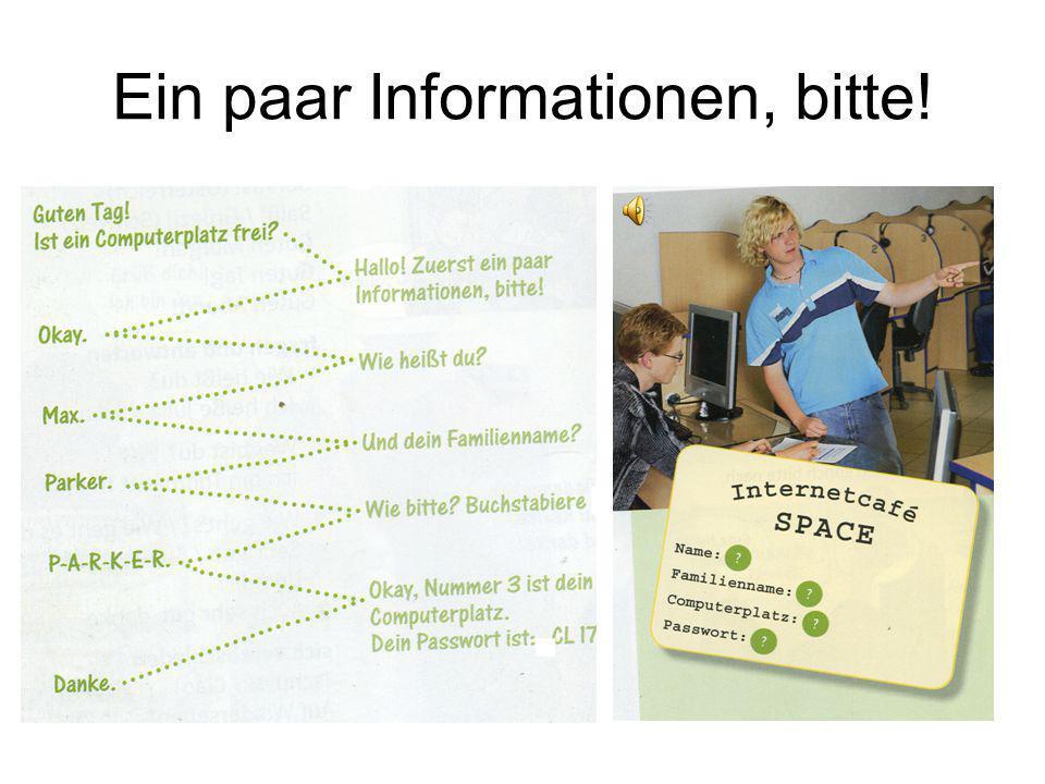 Ein paar Informationen, bitte!