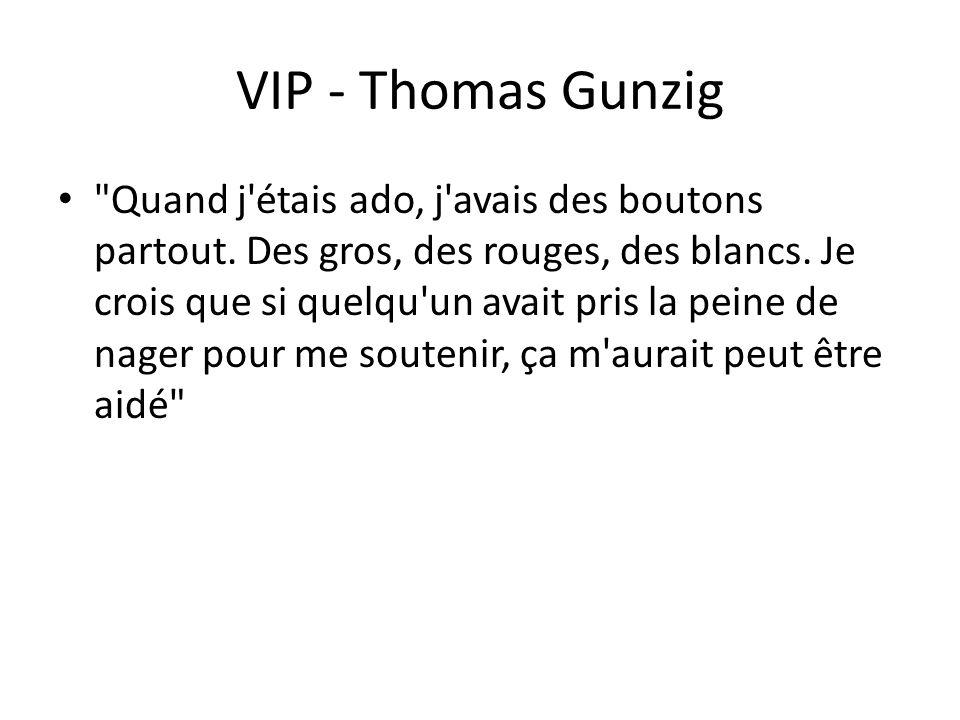 VIP - Thomas Gunzig Quand j étais ado, j avais des boutons partout.