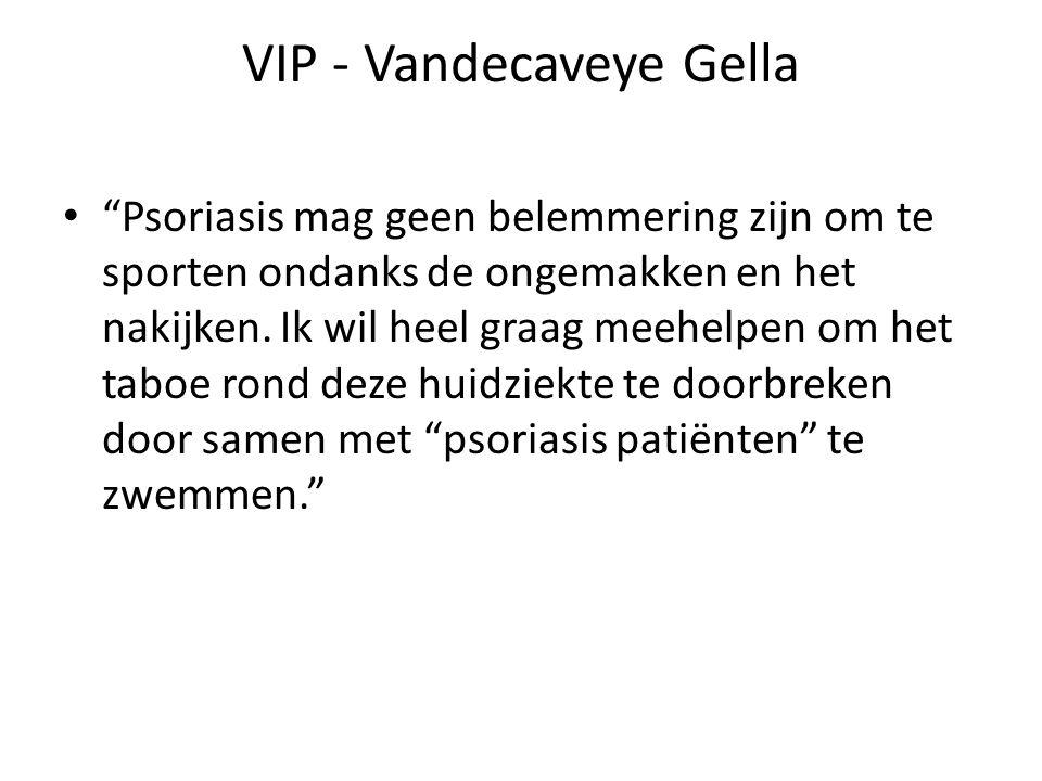 """VIP - Vandecaveye Gella """"Psoriasis mag geen belemmering zijn om te sporten ondanks de ongemakken en het nakijken. Ik wil heel graag meehelpen om het t"""