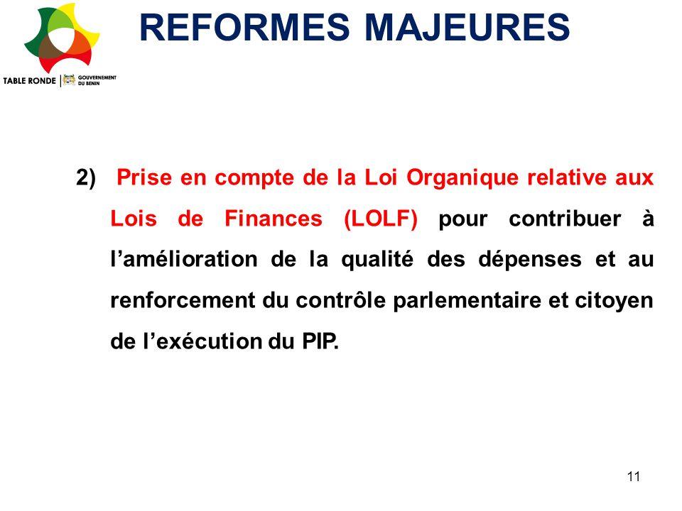 2) Prise en compte de la Loi Organique relative aux Lois de Finances (LOLF) pour contribuer à l'amélioration de la qualité des dépenses et au renforce