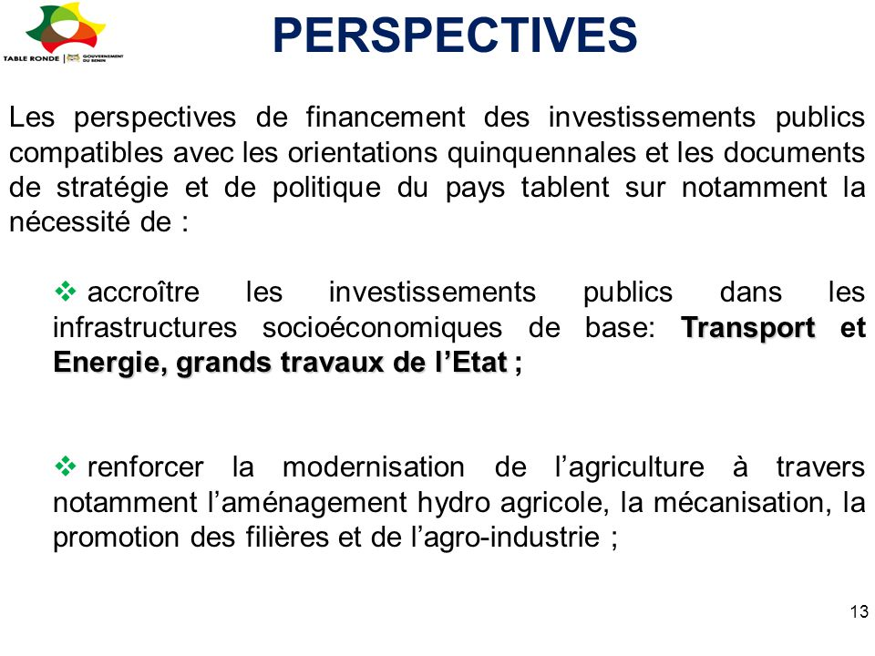 Les perspectives de financement des investissements publics compatibles avec les orientations quinquennales et les documents de stratégie et de politi