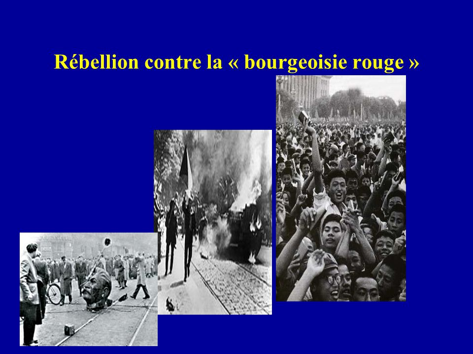 Rébellion contre la « bourgeoisie rouge »