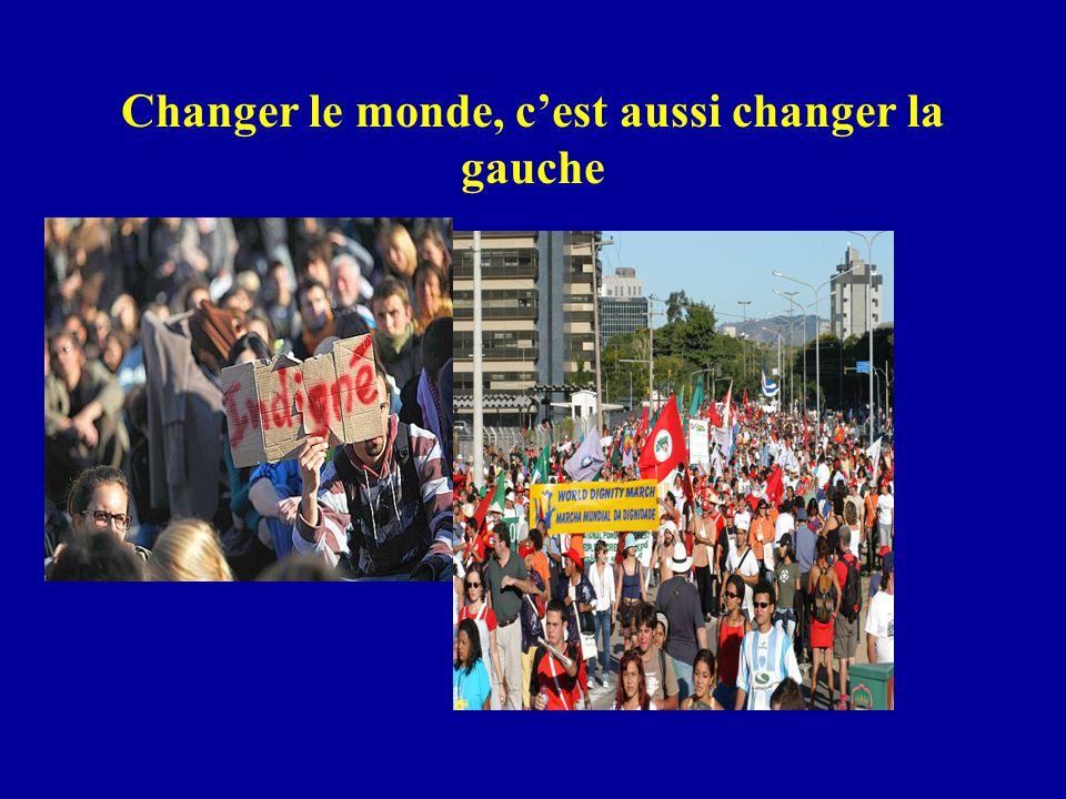 Changer le monde, c'est aussi changer la gauche