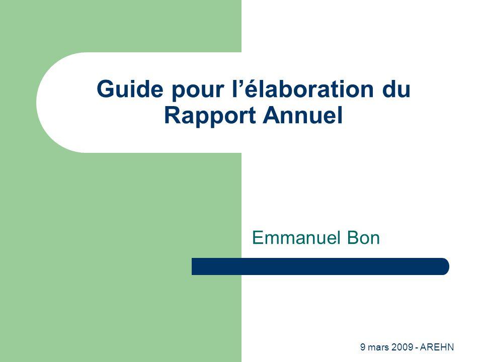9 mars 2009 - AREHN Guide pour l'élaboration du Rapport Annuel Emmanuel Bon