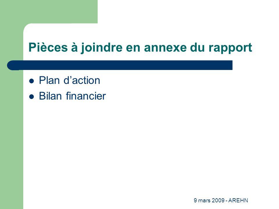 9 mars 2009 - AREHN Pièces à joindre en annexe du rapport Plan d'action Bilan financier