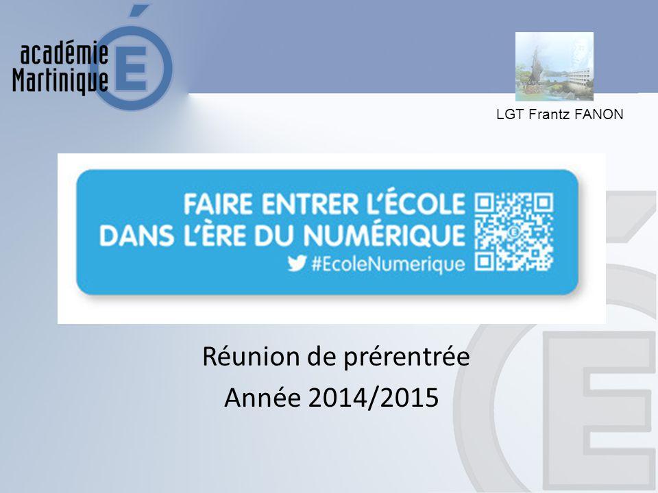 Réunion de prérentrée Année 2014/2015 LGT Frantz FANON