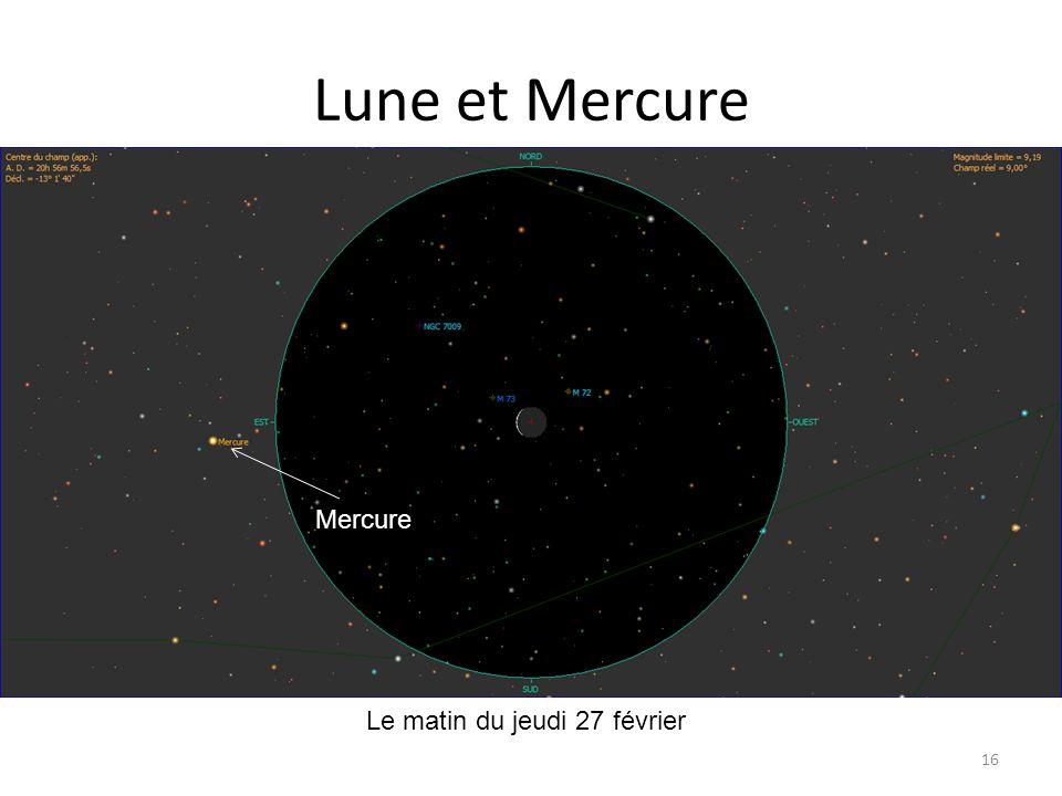 Lune et Mercure 16 petit croissant Le matin du jeudi 27 février Mercure