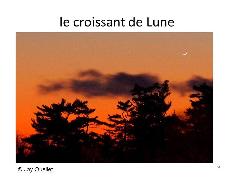 le croissant de Lune 24 © Jay Ouellet