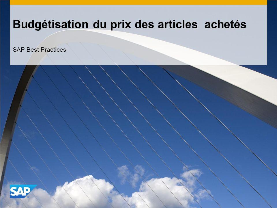 Budgétisation du prix des articles achetés SAP Best Practices