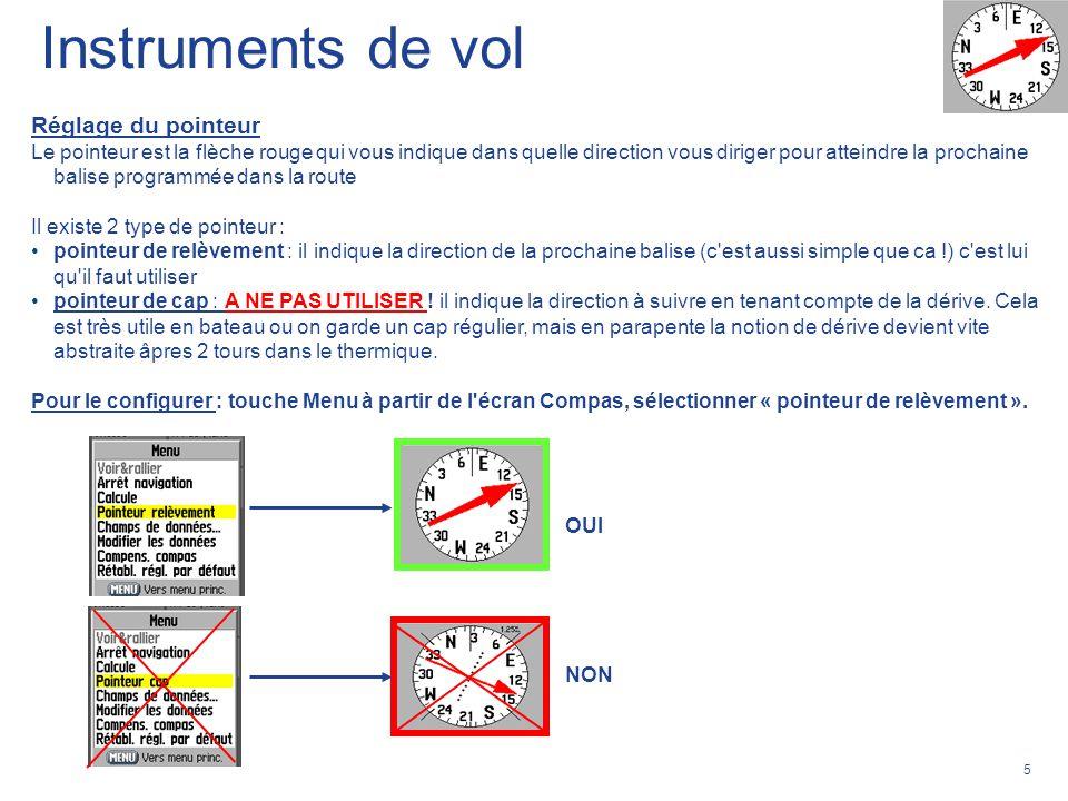 5 Réglage du pointeur Le pointeur est la flèche rouge qui vous indique dans quelle direction vous diriger pour atteindre la prochaine balise programmé