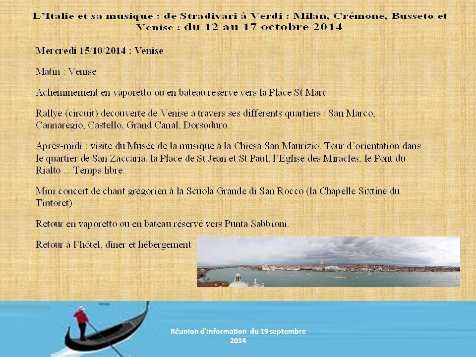 Réunion d information du 20 janvier 2011 Réunion d information du 19 septembre 2014