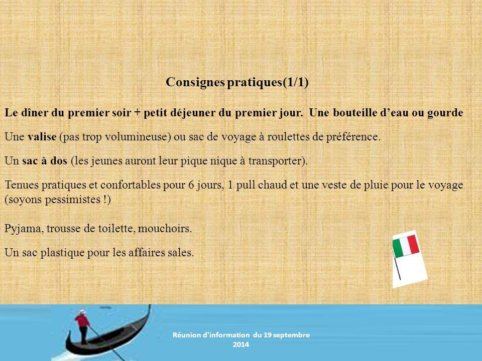 Réunion d information du 20 janvier 2011 Consignes pratiques(1/1) Le dîner du premier soir + petit déjeuner du premier jour.